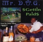 Mr. D.O.G. - Gettin Paid