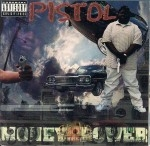 Pistol - Money And The Power