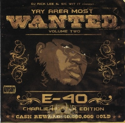 E-40 - Yay Area Most Wanted Volume Two