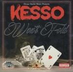 Kesso - Won't Fold