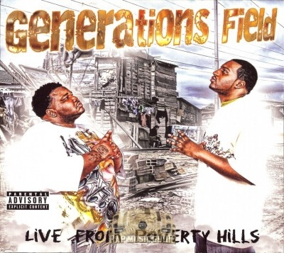 Generations Field - Live From Poverty Hills
