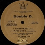 Double D. featuring Double Trouble - Hyped Music / Lousy Day