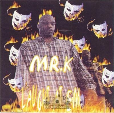 Mr. K - Laugh At Em
