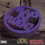 Rappin' Ron & Ant Diddley Dog - Bad N-Fluenz