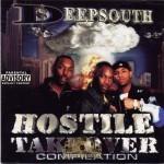 Deep South - Hostile Takeover Compilation