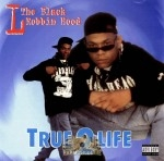 L The Black Robbin Hood - True 2 Life