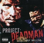 Project: Deadman - Self Inflicted