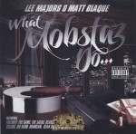 Lee Majors & Matt Blaque - What Mobstaz Do