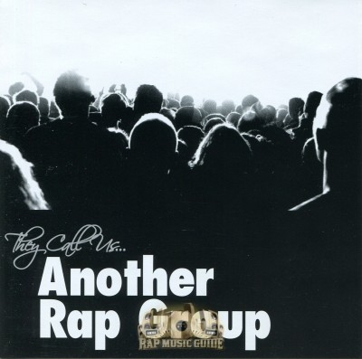 Another Rap Group - They Call Us...