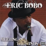 Eric Bobo - Meeting Of The Minds