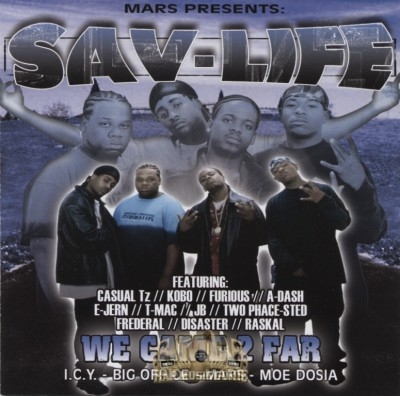 Sav-Life - We Came 2 Far