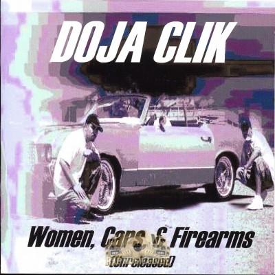 Doja Clik - Women, Cars, & Firearms