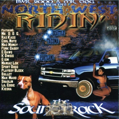 Mr. D.O.G. Presents - North West Ridin': The Soundtrack