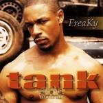 Tank - Freaky