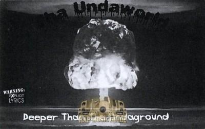Tha Undaworld - Deeper Than Tha Undaground