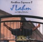 J'Lahm & Jefrey Valantine - Northern Exposure II