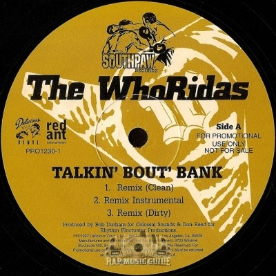 Whoridas - Talkin' Bout' Bank Remix / Taxin'