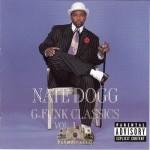 Nate Dogg - G-Funk Classics Vol. 1