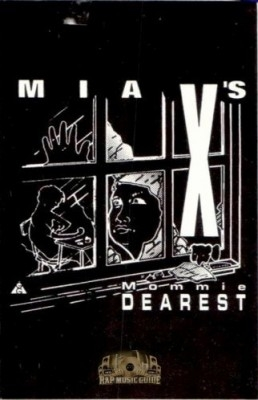 Mia X - Mommie Dearest