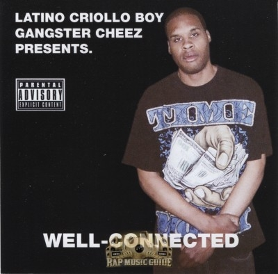 Latino Criollo Boy Gangster Cheez Presents - Well-Connected