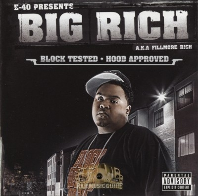 Big Rich - Block Tested Hood Approved