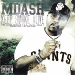 M-Dash - Keep Smoke Alive