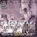 No Face Phantom - The Network