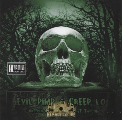 Evil Pimp & Creep Lo - Kreepin Out Tha' Kut Lost Tape: '98