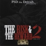 P.S.D. Tha Drivah - The Rish & The Reward 2: Cool Is In