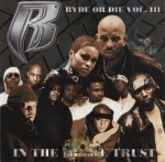 Ruff Ryders - Ryde Or Die Vol. 3: In The