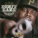 Dezit Eaze - Reloaded The Rebirth