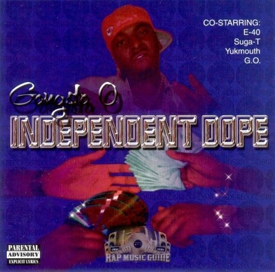 Gangsta O - Independent Dope