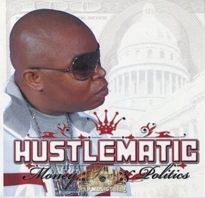 Hustlematic - Money, Sex, & Politics
