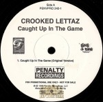 Crooked Lettaz - Caught Up In The Game
