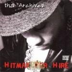 Tha Archivez - Hitman For Hire