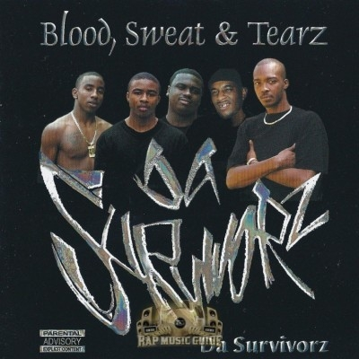 Da Survivorz - Blood, Sweat & Tearz