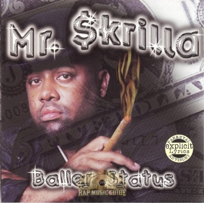 Mr. Skrilla - Baller Status