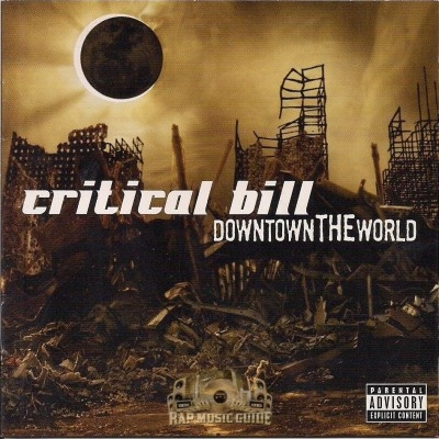 Critical Bill - Downtown The World