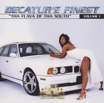 Decatur's Finest - Tha Flava Of Tha South Volume 1