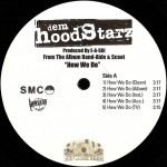 Dem Hoodstarz - How We Do