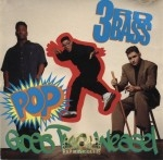 3rd Bass - Pop Goes The Weasel