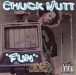 Chuck Nutt - Fun