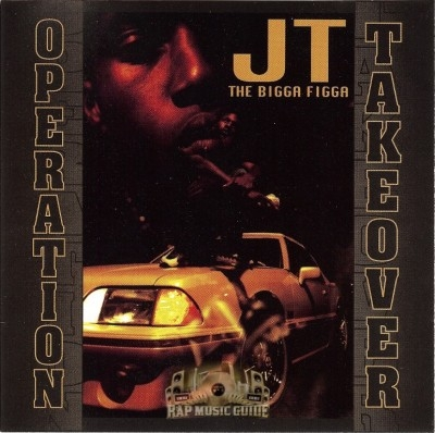 JT The Bigga Figga - Operation Takeover
