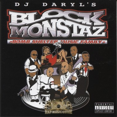 DJ Daryl's Block Monstaz - Bomb Shelter Music Family