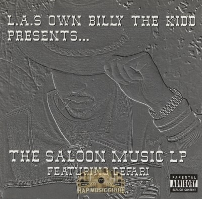L.A.'s Own Billy The Kidd Featuring Defari - The Saloon Music LP