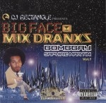 DJ Rectangle Presents - Big Face - Mix Dranxs - Bombay Saphire Martini Vol. 1