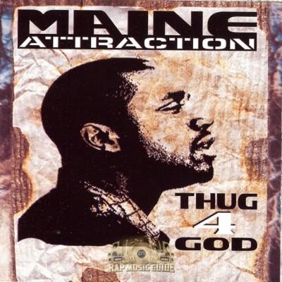 Maine Attraction - Thug4God