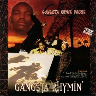Gangsta Rhyme Posse - Gangsta Rhymin'