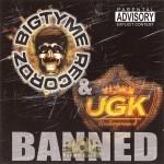 U.G.K. - Banned