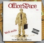 Office Space - The Motion Picture Soundtrack